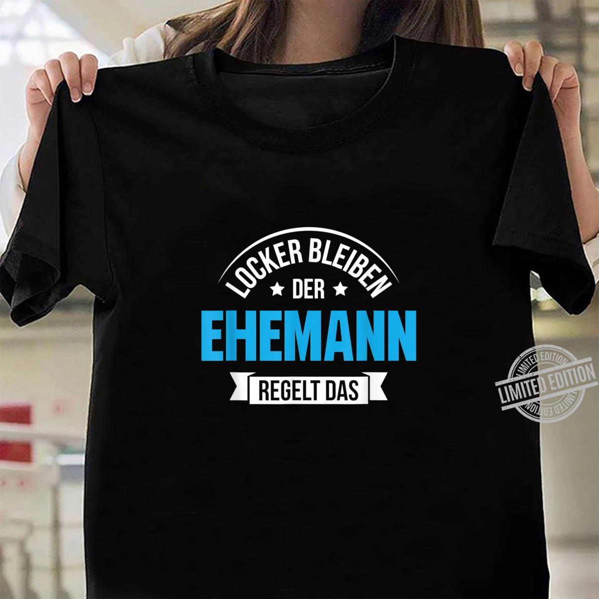 Herren Ehemann Ehefrau Ehe Mann Partner Familie Hochzeit Geschenk Shirt