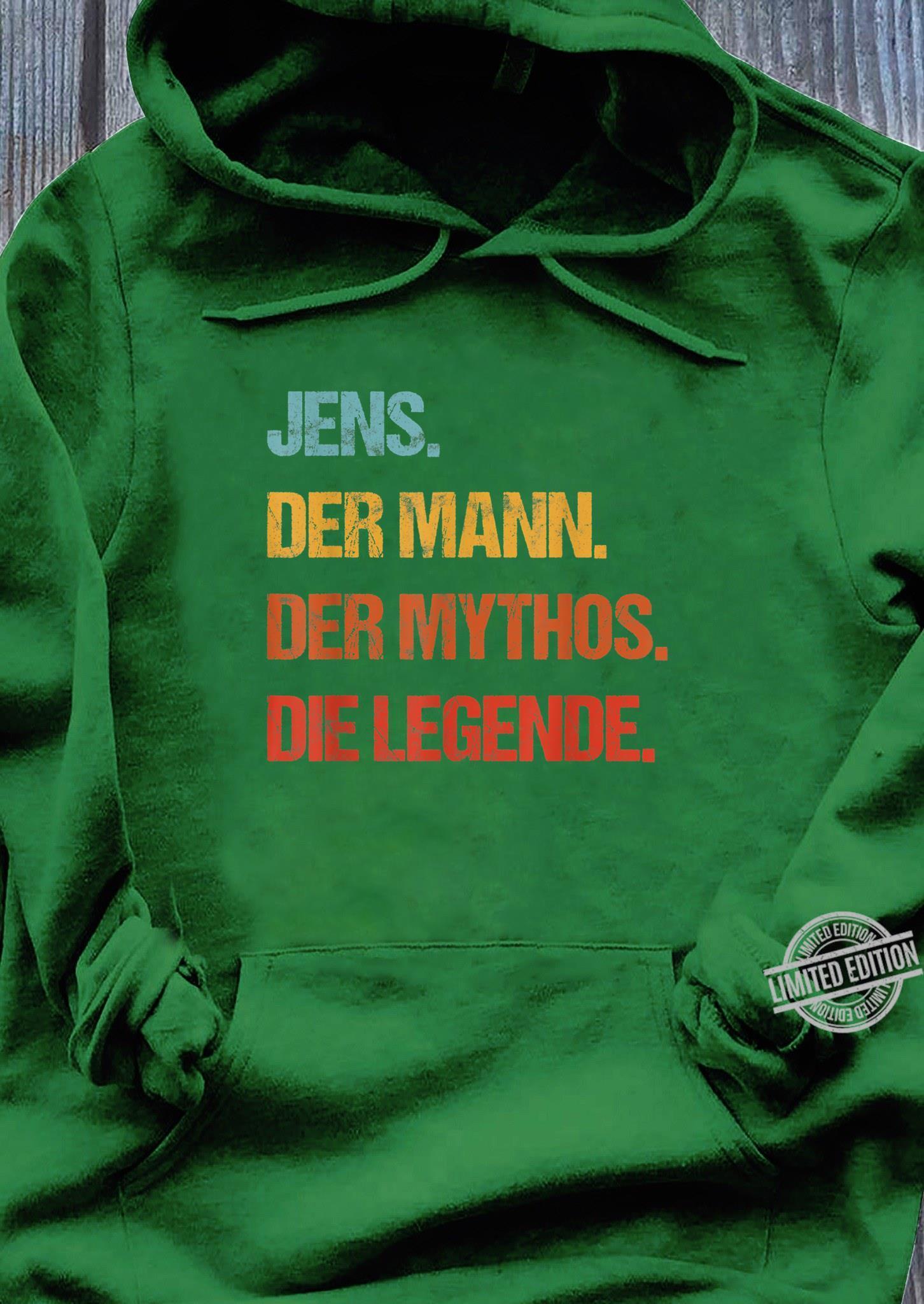 Herren Jens Der Mann Der Mythos Die Legende Geschenk Vorname Spruch Shirt hoodie