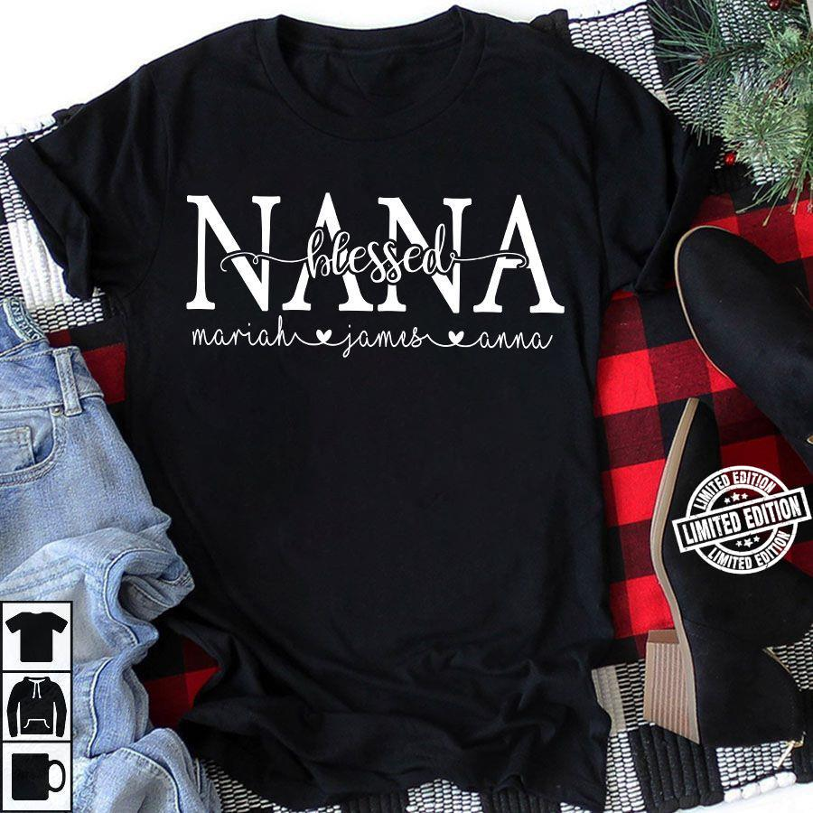 Nana blessed mariah james anna shirt
