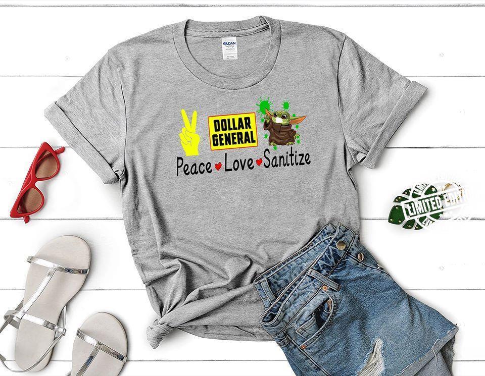 Peace Love Dollar General Sanitize Baby Yoda Coronavirus Shirt